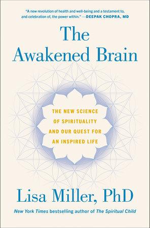 The Awakened Brain by Lisa Miller