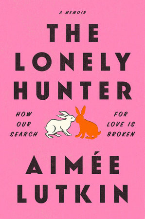 The Lonely Hunter by Aimée Lutkin