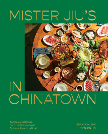 Mister Jiu's in Chinatown by Brandon Jew and Tienlon Ho