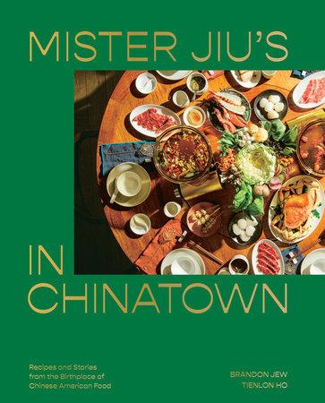 Mister Jiu's in Chinatown by Brandon Jew, Tienlon Ho