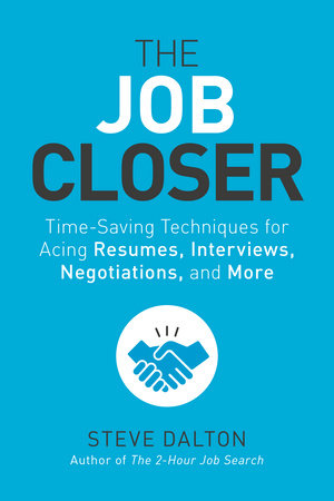 The Job Closer by Steve Dalton