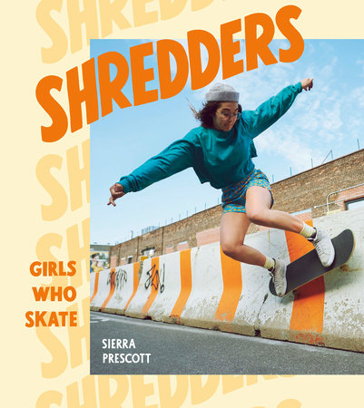 Shredders by Sierra Prescott