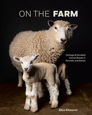 On the Farm by Aliza Eliazarov