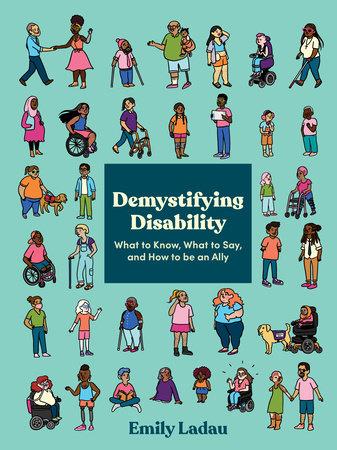 Demystifying Disability by Emily Ladau