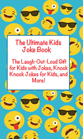 Ultimate Kids Joke Book by Joke Books for Kids