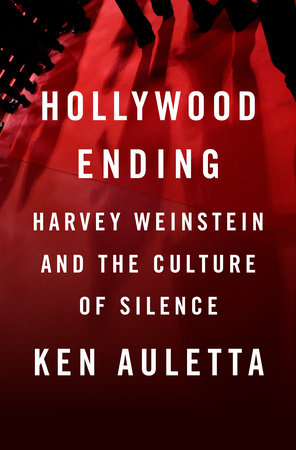 Hollywood Ending by Ken Auletta