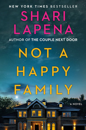 Not a Happy Family by Shari Lapena