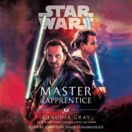 Master & Apprentice (Star Wars) by Claudia Gray