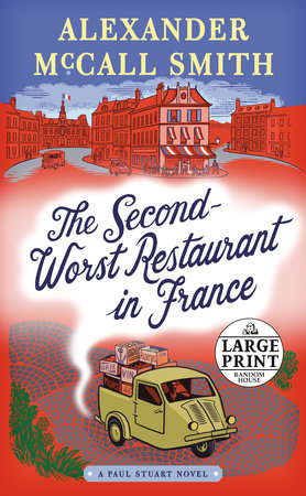 The Second-Worst Restaurant in France by Alexander McCall Smith