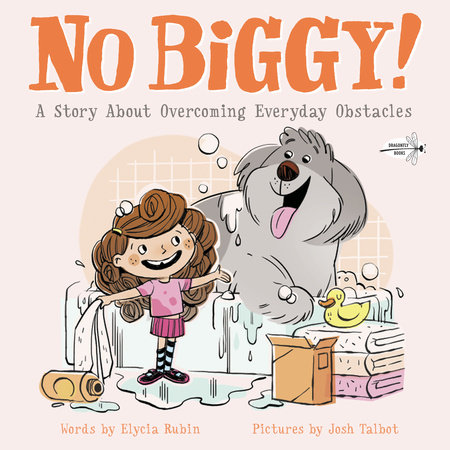 No Biggy! by Elycia Rubin