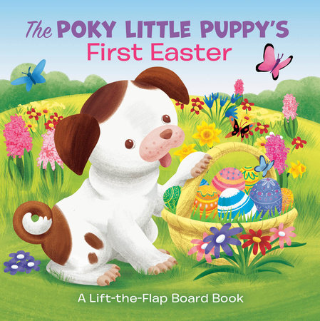 The Poky Little Puppy's First Easter by Andrea Posner-Sanchez