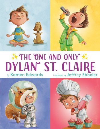 The One And Only Dylan St. Claire by Kamen Edwards