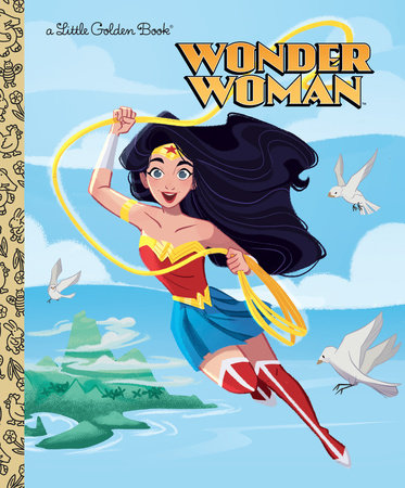 Wonder Woman (DC Super Heroes: Wonder Woman) by Laura Hitchcock