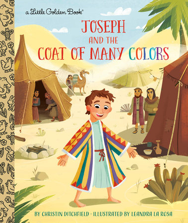 Joseph and the Coat of Many Colors by Christin Ditchfield