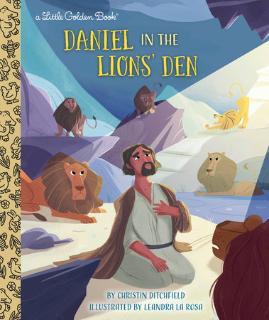 Daniel in the Lions' Den by Christin Ditchfield
