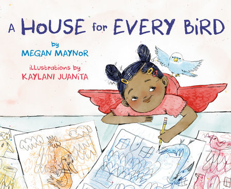 A House for Every Bird by Megan Maynor