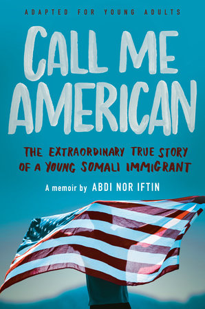 Call Me American (Adapted for Young Adults) by Abdi Nor Iftin