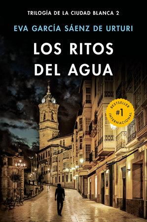 Los ritos del agua by Eva Garcia Sáenz de Urturi