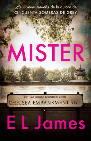 Mister (Spanish Edition)  / The Mister by E L James