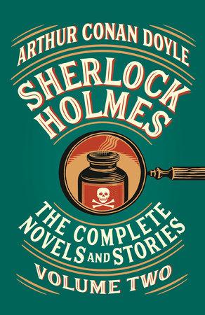Sherlock Holmes: The Complete Novels and Stories, Volume II by Arthur Conan Doyle