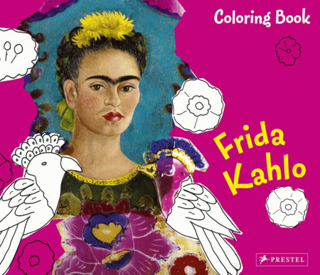 Coloring Book Frida Kahlo by Andrea Weibenbach