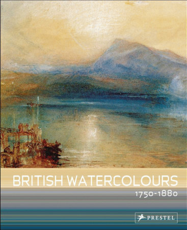 British Watercolours by Andrew Wilton and Anne Lyles