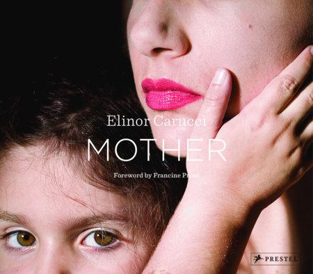 Mother by Elinor Carucci