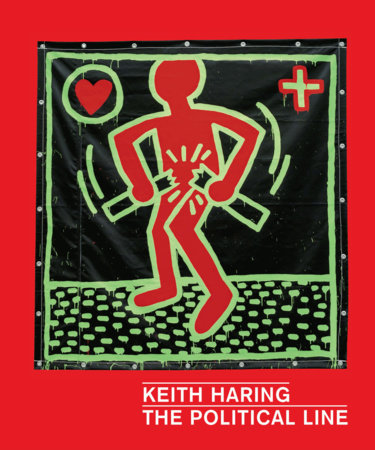 Keith Haring by Dieter Buchhart, Julian Cox, Robert Farris Thompson and Julian Myers-Szupinska