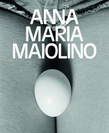 Anna Maria Maiolino by Helen Molesworth