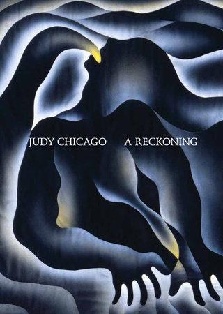 Judy Chicago by Alex Gartenfeld and Stephanie Seidel