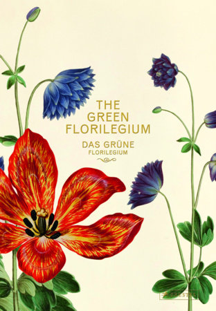 The Green Florilegium by