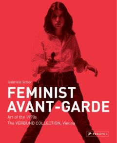 Feminist Avant-Garde