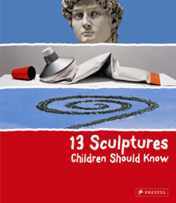 13 Sculptures Children Should Know