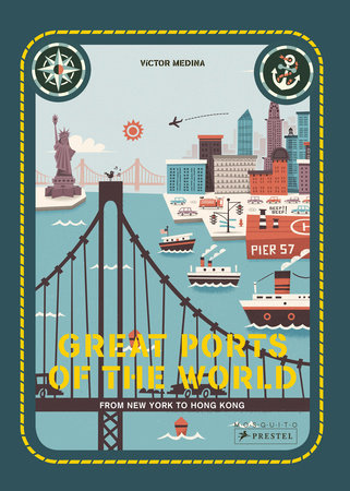 Great Ports of the World by Frauke Berchtig