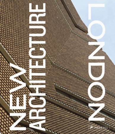 New Architecture London by Richard Schulman and Agnese Sanvito
