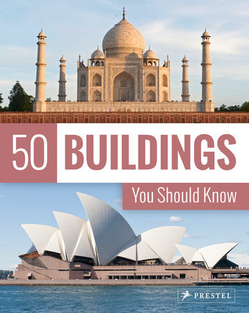 50 Buildings You Should Know by Isabel Kuhl