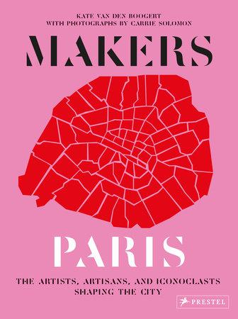 Makers Paris by Kate van den Boogert