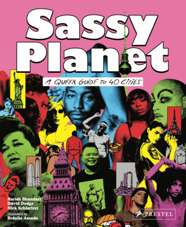 Sassy Planet by David Dodge, Nick Schiarizzi and Harish Bhandari