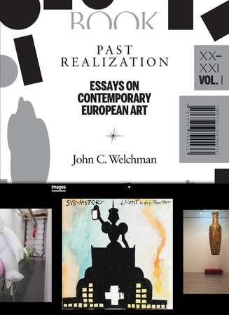 Past Realization, Volume 1 by John C. Welchman
