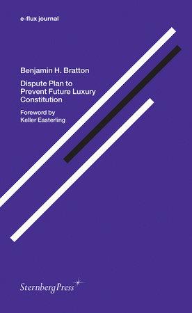 Dispute Plan to Prevent Future Luxury Constitution by Benjamin H. Bratton
