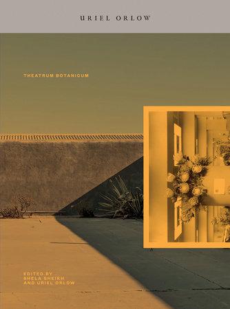 Theatrum Botanicum by Uriel Orlow