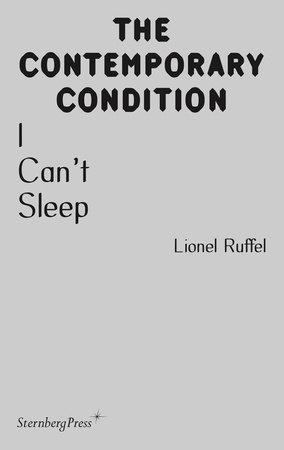 I Can't Sleep by Lionel Ruffel