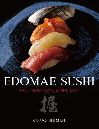 Edomae Sushi by Kikuo Shimizu