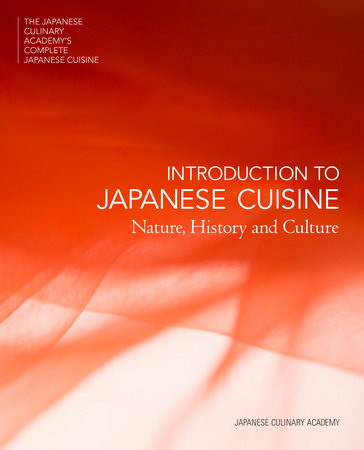 Introduction to Japanese Cuisine by Japanese Culinary Academy