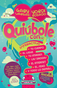 Quiúbole con... para mujeres: Interactivo / What's Happening With... for Women. Interactive