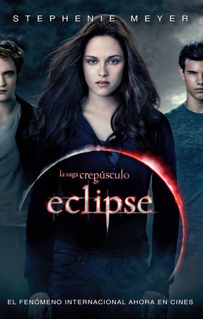 Eclipse (Spanish Edition) by Stephenie Meyer