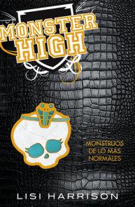 Monster High 2: Monstruos de lo mas normales / Monster High #2: The Ghoul Next Door