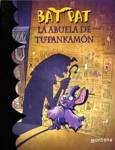 Bat Pat La abuela de Tutankamón / King Tut's Grandmother