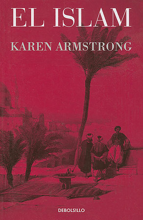 El Islam / Islam by Karen Armstrong