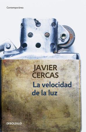 La velocidad de la luz / The Speed of Light by Javier Cercas